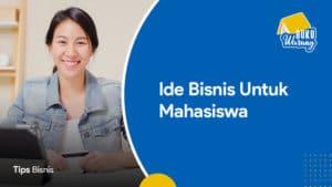 Ide Bisnis untuk Mahasiswa