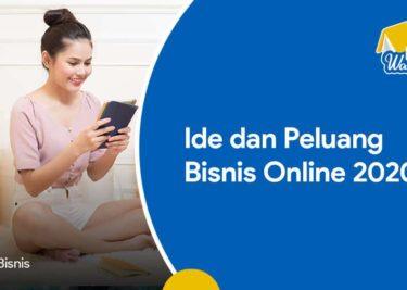 Ide dan Peluang Bisnis Online 2020