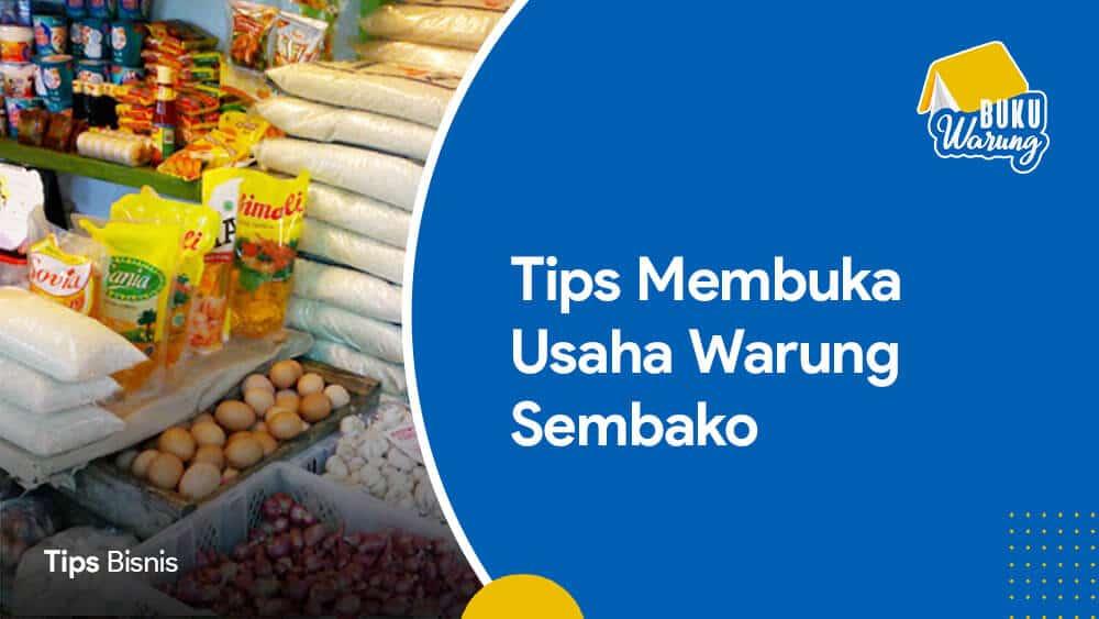 Tips Membuka Usaha Warung Sembako