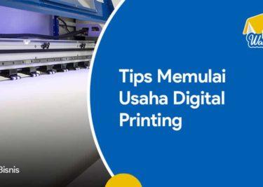 Tips Memulai Usaha Digital Printing