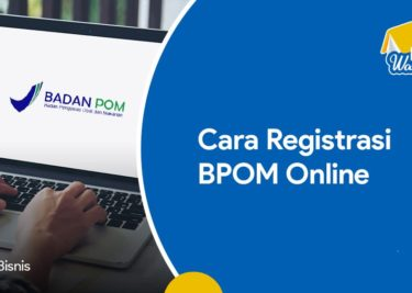 Cara Registrasi BPOM