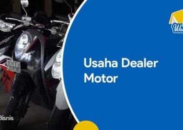 Usaha Dealer Motor