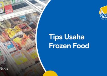 Tips Usaha Frozen Food
